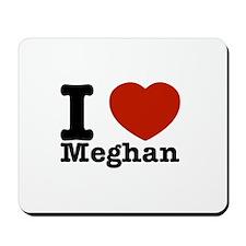 I Love Meghan Mousepad