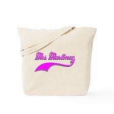 Mrs Martinez Tote Bag