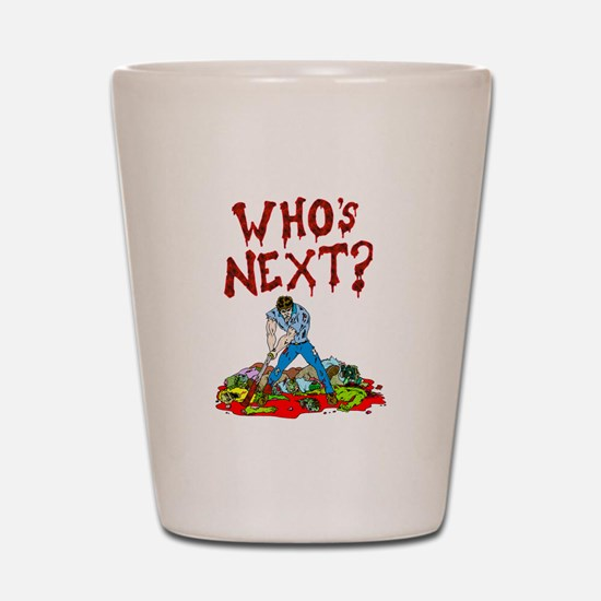 WHos next Shot Glass
