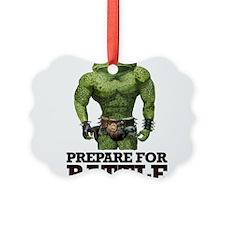 PREPARE FOR BATTLE says TOAD Picture Ornament
