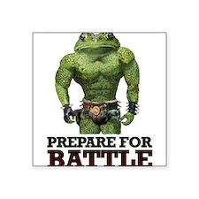 """PREPARE FOR BATTLE says TOAD Square Sticker 3"""" x 3"""