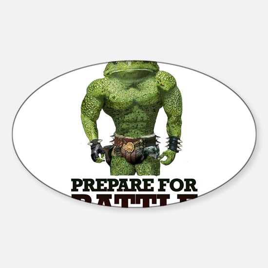 PREPARE FOR BATTLE says TOAD Sticker (Oval)