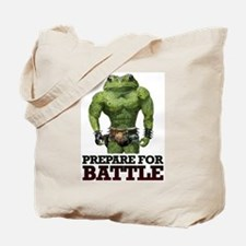 PREPARE FOR BATTLE says TOAD Tote Bag