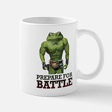 PREPARE FOR BATTLE says TOAD Mug