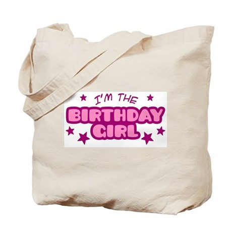 I'm the Birthday Girl Tote Bag