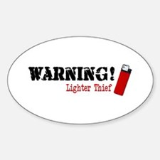 Warning Lighter Thief Oval Decal