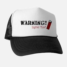 Warning Lighter Thief Trucker Hat