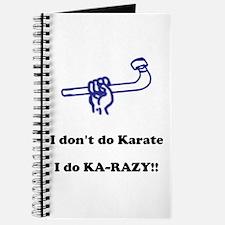 I don't do Karate... Journal