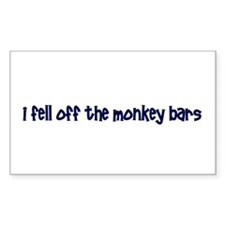 I Fell Off The Monkey Bars Rectangle Decal