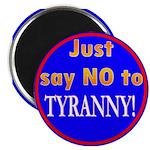 No to Tyranny Magnet