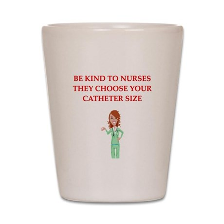 nurse joke Shot Glass