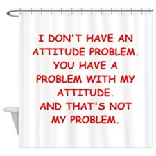 ATTITUDE.png Shower Curtain
