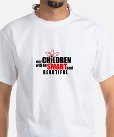 Our Children Will Be Smart  Beautiful Tee T-Shirt