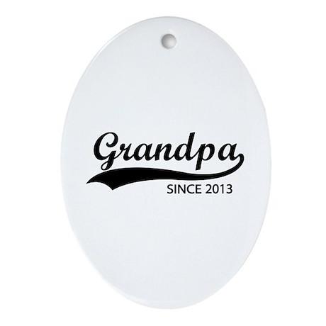 Grandpa since 2013 Ornament (Oval)