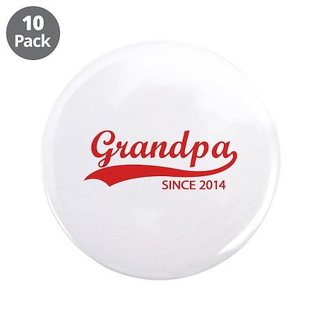 "Grandpa since 2014 3.5"" Button (10 pack)"
