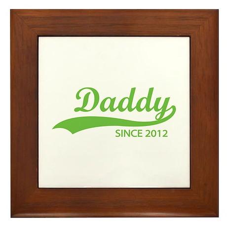 Daddy since 2012 Framed Tile
