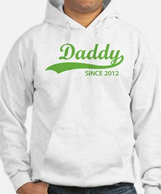 Daddy since 2012 Hoodie