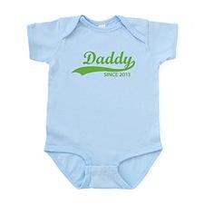 Daddy since 2013 Infant Bodysuit