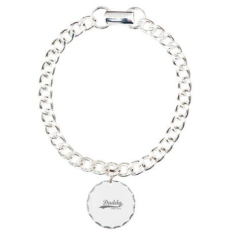 Daddy since 2013 Charm Bracelet, One Charm