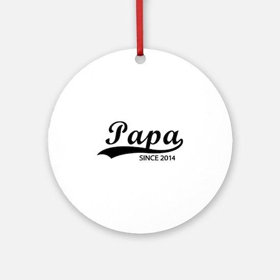 Papa since 2014 Ornament (Round)