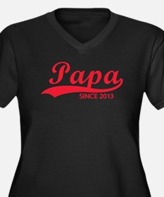 Papa since 2013 Women's Plus Size V-Neck Dark T-Sh
