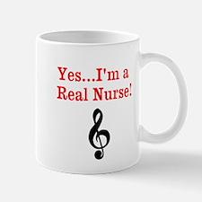 Yes...Im a Real Nurse! Mug