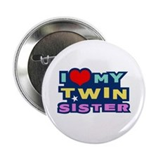 I Love My Twin Sister Button