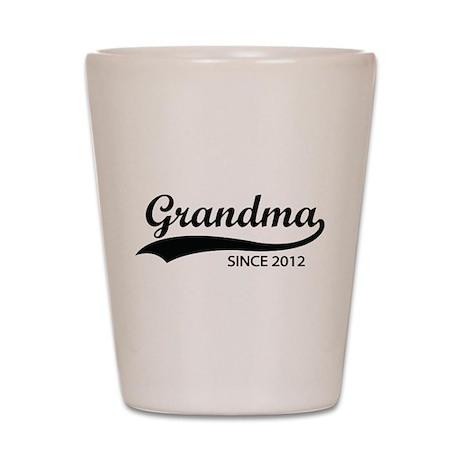 Grandma since 2012 Shot Glass