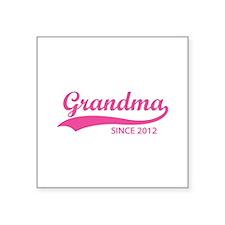 """Grandma since 2012 Square Sticker 3"""" x 3"""""""