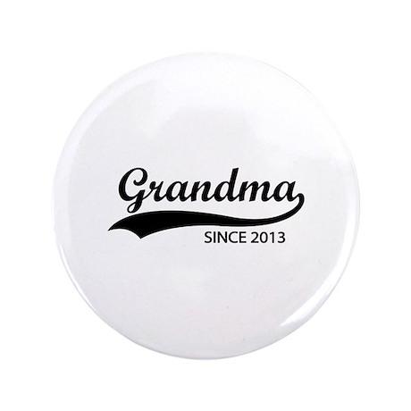 "Grandma since 2013 3.5"" Button (100 pack)"
