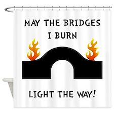 Bridges Burn Shower Curtain