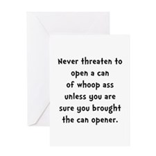 Can Opener Whoop Ass Greeting Card