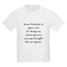 Can Opener Whoop Ass T-Shirt