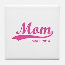 Mom since 2014 Tile Coaster