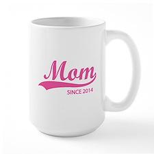 Mom since 2014 Mug