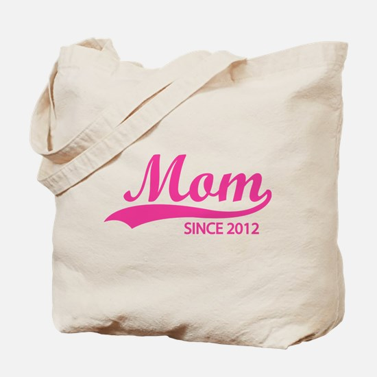 Mom since 2012 Tote Bag