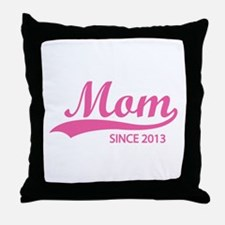 Mom since 2013 Throw Pillow