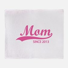 Mom since 2013 Throw Blanket