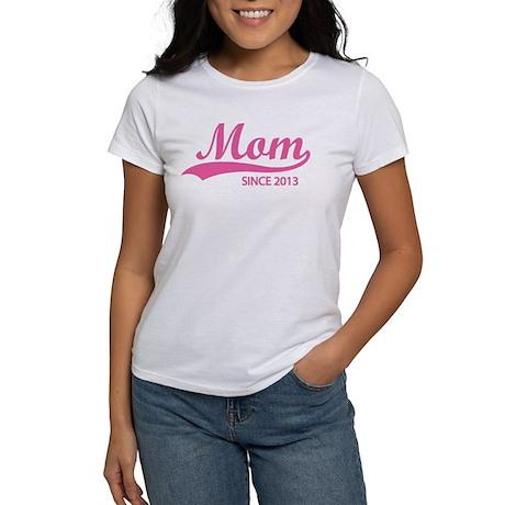 Mom since 2013 Women's T-Shirt