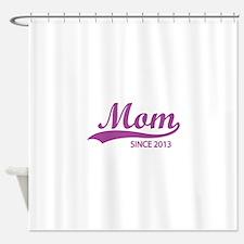 Mom since 2013 Shower Curtain