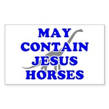 May Contain Jesus Horses Sticker (Rectangular)