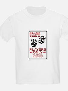 Craps Sign T-Shirt