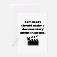 Documentary Injustice Greeting Card