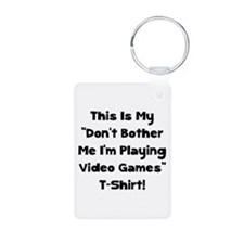 Don't Bother Me Video Games Keychains