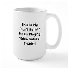 Don't Bother Me Video Games Mug