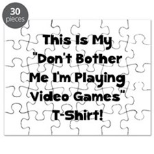Don't Bother Me Video Games Puzzle
