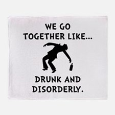 Drunk And Disorderly Throw Blanket