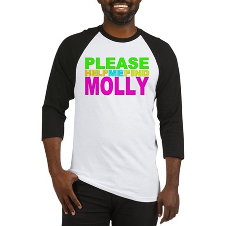Please Help Me Find Molly Baseball Jersey