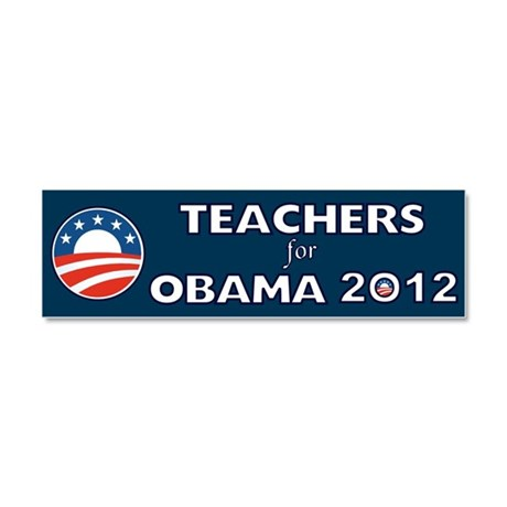 Teachers For Obama 2012 Car Magnet 10 x 3
