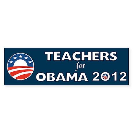 Teachers For Obama 2012 Sticker (Bumper)